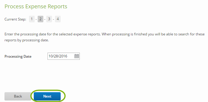 Step 7: On The Next Page, Select A Processing Date For The Listed Expense  Reports. Click Next.